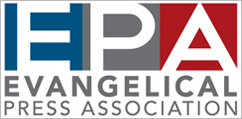 Member: Evangelical Press Association Member